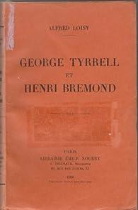 George Tyrrell et Henri Bremond par Alfred Loisy