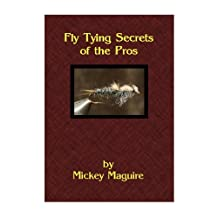 Fly Tying Secrets of the Pros
