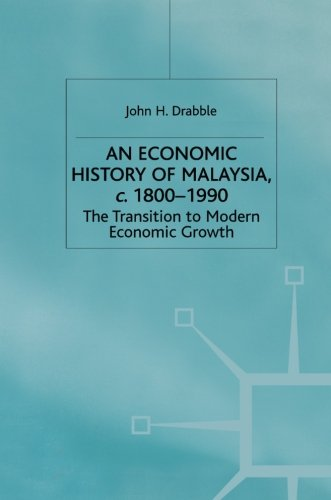 An Economic History of Malaysia, c.1800-1990: The