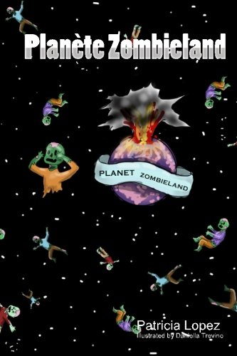 Planete Zombieland  [Lopez, Patricia] (Tapa Blanda)