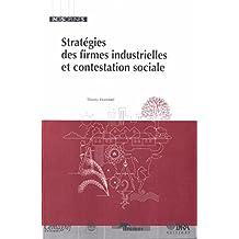 Stratégies des firmes industrielles et contestation sociale (Indisciplines)