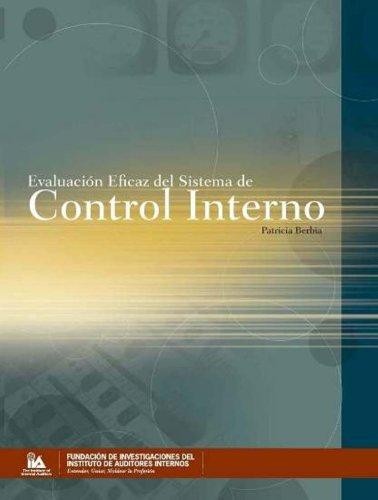 Evaluacion Eficaz del Sistema de Control Interno (Spanish Edition) pdf