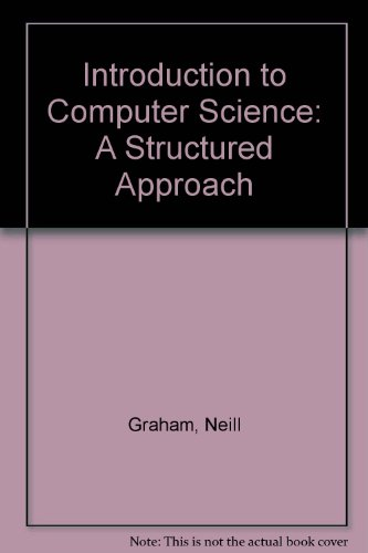 Introduction to Computer Science: A Structured Approach