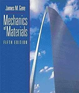 Mechanics of materials with cd rom and infotrac ebook array mechanics of materials 5th fifth edition james m gere rh fandeluxe Image collections