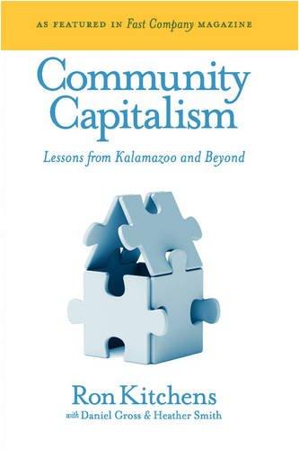 Community Capitalism: Lessons from Kalamazoo and Beyond (Kalamazoo Star World)
