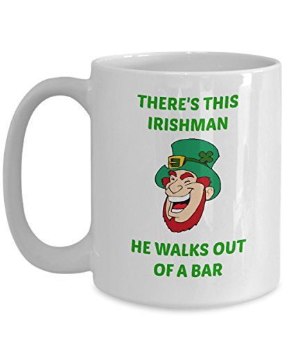 Irishman Bar (There's This Irishman Walks Out Of A Bar, Might Happen Someday Funny Two Sided Coffee Mug)