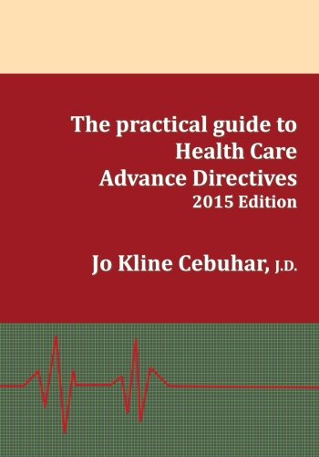 2015-Edition-The-practical-guide-to-Health-Care-Advance-Directives