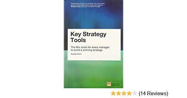 Amazon key strategy tools the 80 tools for every manager to amazon key strategy tools the 80 tools for every manager to build a winning strategy 8601300178783 vaughan evans books fandeluxe Choice Image
