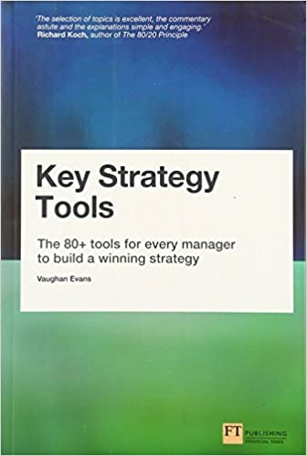 Amazon key strategy tools the 80 tools for every manager to key strategy tools the 80 tools for every manager to build a winning strategy 1st edition fandeluxe Gallery