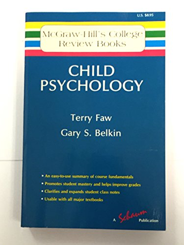 Child Psychology (Mcgraw-Hills College Review Books)