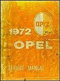 1972 Opel GT & 1900 Repair Shop Manual Original