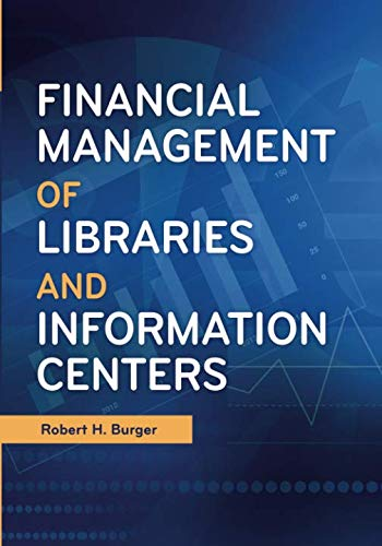 Financial Management of Libraries and Information Centers