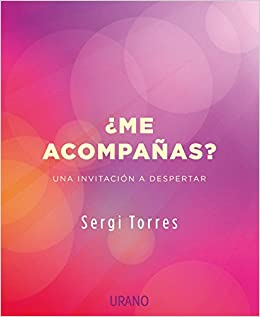 Me acompañas? (Spanish Edition): Sergi Torres: 9788479539764: Amazon.com: Books