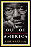 Out Of America: A Black Man Confronts Africa (New Republic Book) by Richburg, Keith (February 5, 1997) Hardcover