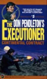 Continental Contract (Mack Bolan: the Executioner)