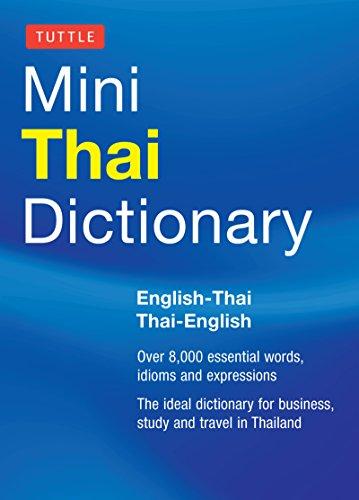 Tuttle Mini Thai Dictionary: Thai-English / English-Thai (Tuttle Mini Dictionary)