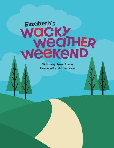 Elizabeth's Wacky Weather Weekend PDF