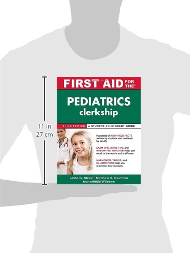 First Aid for the Pediatrics Clerkship, Third Edition (First Aid Series)