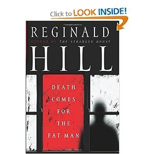 Death Comes for the Fat Man Reginald Hill