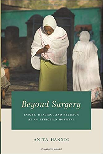 Beyond Surgery: Injury, Healing, and Religion at an