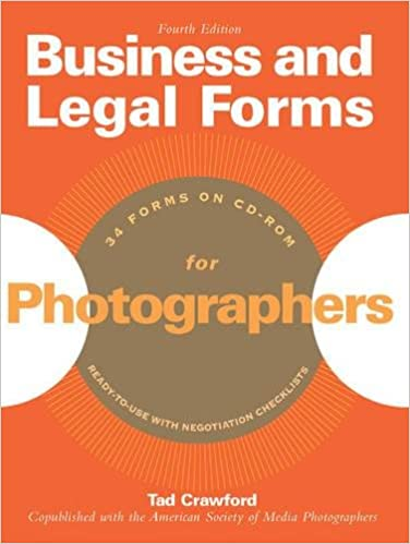 Business And Legal Forms For Photographers Tad Crawford - American legal forms