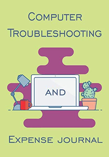 Computer Expense & Troubleshooting Journal: Notebook with areas to record your computer problems, solutions and tech related expenses. (Related Designs Christmas)