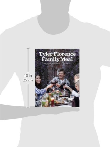 Tyler Florence Family Meal Bringing People Together Never Tasted