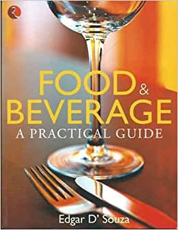 Food & Beverage: A practical Guide price comparison at Flipkart, Amazon, Crossword, Uread, Bookadda, Landmark, Homeshop18