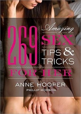 [ { { 269 Amazing Sex Tips and Tricks for Her (Revised) } } ] By Hooper, Anne( Author ) on Oct-01-2009 [ Paperback ]