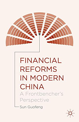 Financial Reforms in Modern China: A Frontbencher's Perspective