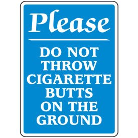Plastic Cigarette Butt Disposal Sign - 10