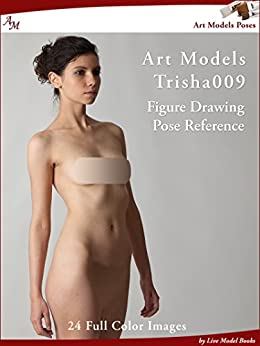 Art Models Trisha009: Figure Drawing Pose Reference (Art Models Poses) by [Johnson, Douglas]