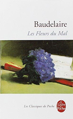 Les Fleurs Du Mal (Le Livre de Poche) (French Edition)