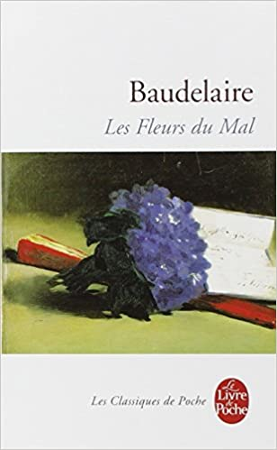 Les Fleurs Du Mal (French and French Edition)
