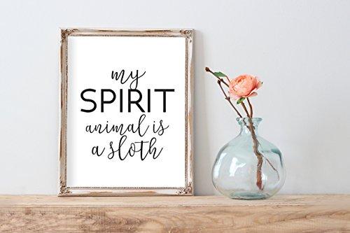 My Spirit Animal Is A Sloth Poster | Wall Decor | Home Print Fun Black White -