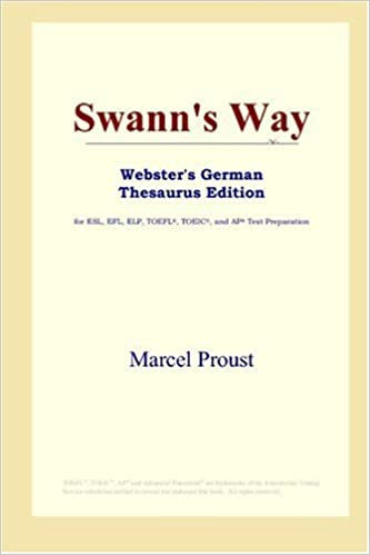 Swann's Way (Webster's German Thesaurus Edition)