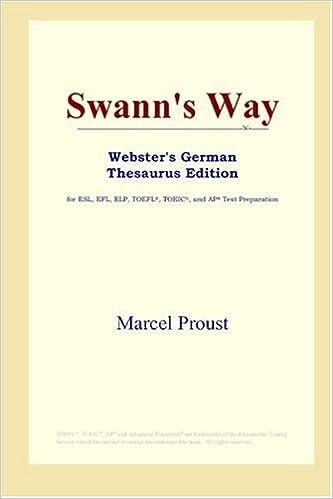 Swann's Way (Webster's German Thesaurus Edition)