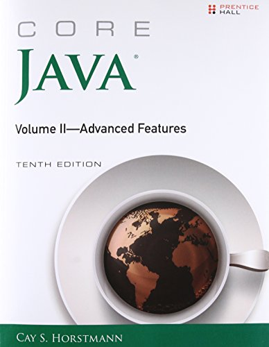 Core Java, Volume II--Advanced Features (10th Edition) (Core Series)