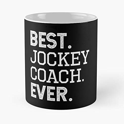 Jockey Coach Best Instructor Trainer - 11oz Novetly Ceramic Cups, Unique Birthday And Holiday Gifts For Mom Mother Wife Women.