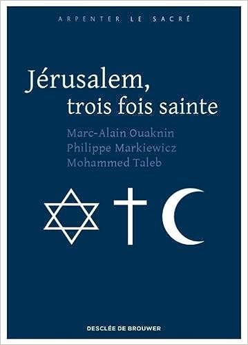 Livre Jérusalem, trois fois sainte pdf