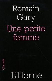 Une petite femme ; suivi de L'orage, Gary, Romain