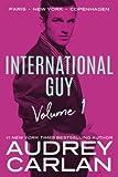 International Guy: Paris, New York, Copenhagen (International Guy Volumes)