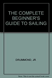 Hardcover Complete Beginner's Guide to Sailing Book