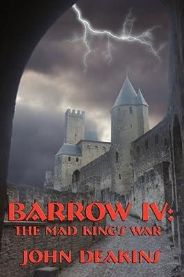 Barrow IV: The Mad Kings War: Amazon.es: Deakins, John: Libros en idiomas extranjeros