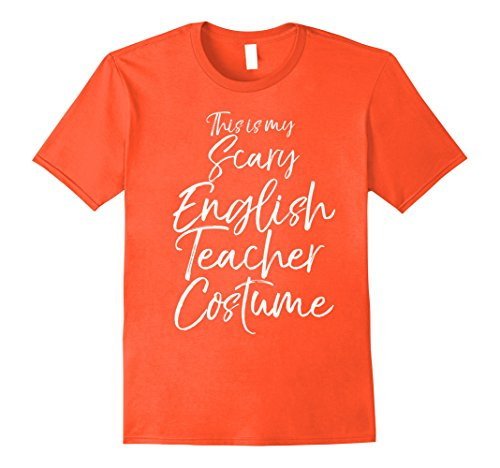 Mens This is my Scary English Teacher Costume Shirt Halloween Tee 2XL (All Scary Halloween Costumes)