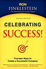 Celebrating Success!: Fourteen Ways to Create a Successful Company Paperback