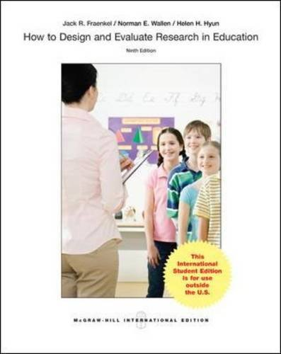 How to Design and Evaluate Research in Education by Fraenkel Jack R. Wallen Norman E. Hyun Helen (2014-04-01) Paperback