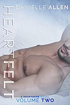 Heartfelt (A Heartache Novel Book 2) by [Allen, Danielle]