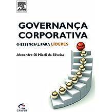 Governança Corporativa. O Essencial Para Líderes