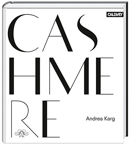 Read Online Cashmere: Origin, Manufacture and Design PDF